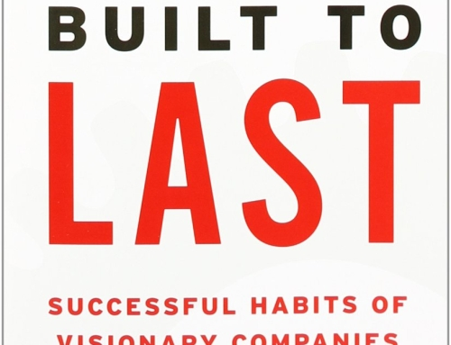 Build to Last: Successful Habits of Visionary Companies