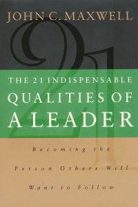 book cover The 21 Indispensable Qualities of Leadership